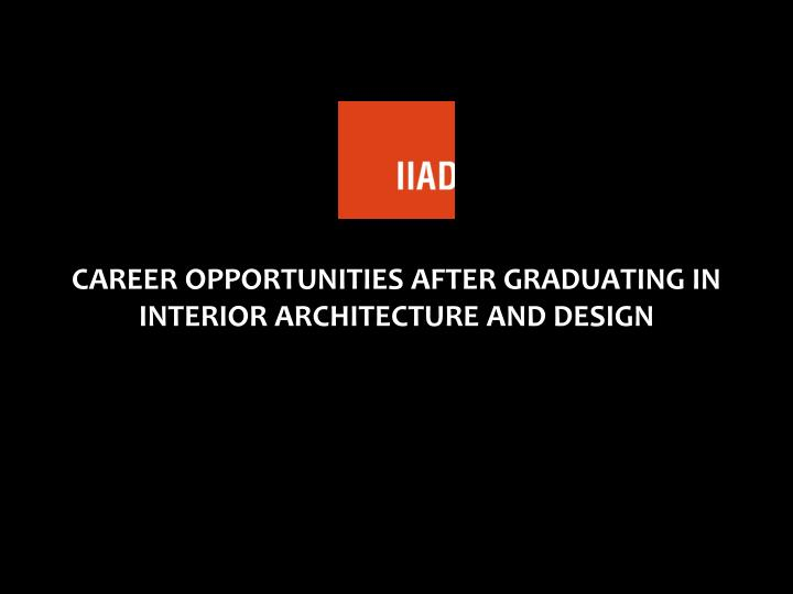 career opportunities after graduating in interior n.