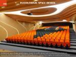 institutional space design