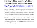 big fat wedding ideas by wedding planner in goa behind the scene http www behindthescene co in 4