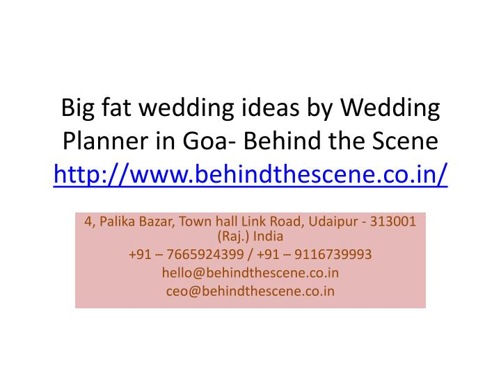 big fat wedding ideas by wedding planner in goa behind the scene http www behindthescene co in n.