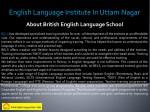 english language institute in uttam nagar