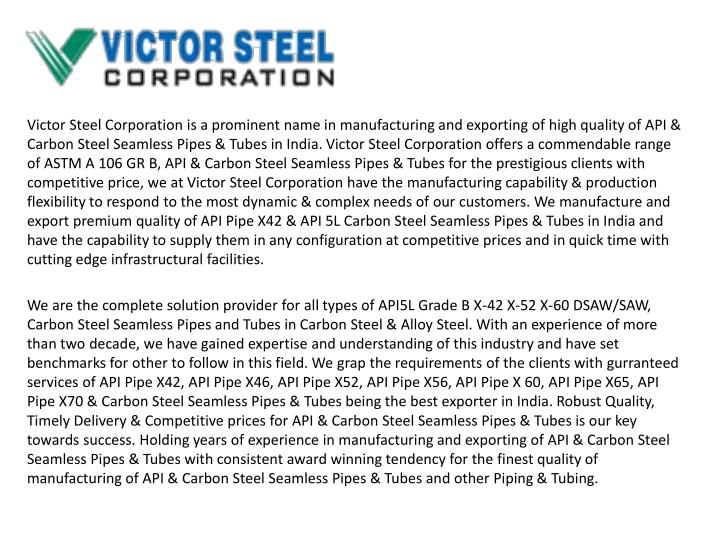 victor steel corporation is a prominent name n.