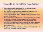 things to be considered from fantacy