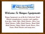 welcome to unique equipments
