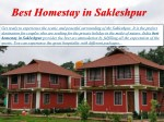 best homestay in sakleshpur best homestay