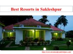 best resorts in sakleshpur