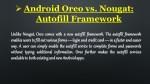 android oreo vs nougat autofill framework 1