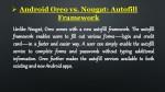android oreo vs nougat autofill framework