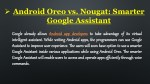 android oreo vs nougat smarter google assistant