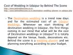 cost of wedding in udaipur by behind the scene 1