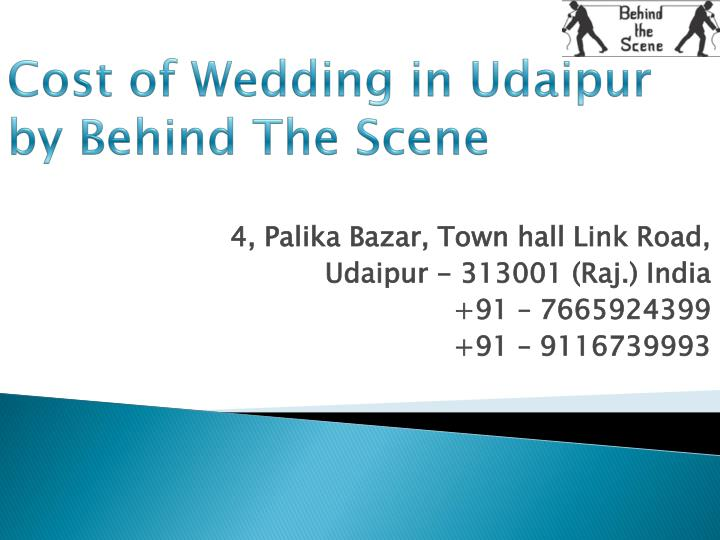 cost of wedding in udaipur by behind the scene n.