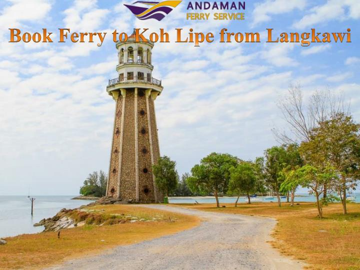 book ferry to koh lipe from langkawi n.