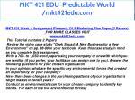 mkt 421 edu predictable world mkt421edu com 14