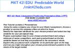 mkt 421 edu predictable world mkt421edu com 21