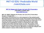 mkt 421 edu predictable world mkt421edu com 6