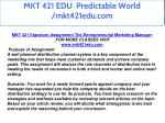 mkt 421 edu predictable world mkt421edu com 7