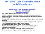 mkt 310 study predictable world mkt310study com 2