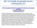 mkt 421 guide predictable world mkt421guide com 1