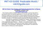 mkt 421 guide predictable world mkt421guide com 28