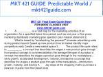 mkt 421 guide predictable world mkt421guide com 3
