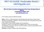 mkt 421 guide predictable world mkt421guide com 31