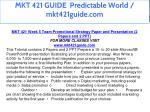 mkt 421 guide predictable world mkt421guide com 40