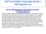 mkt 421 guide predictable world mkt421guide com 7