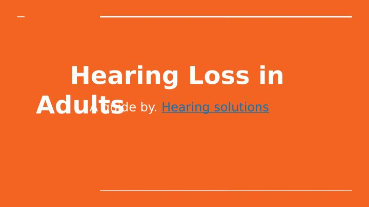 hearing loss in adults n.