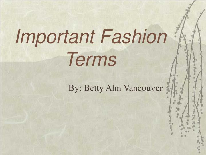 important fashion terms n.