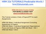 hrm 326 tutorials predictable world 1