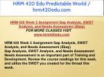 hrm 420 edu predictable world hrm420edu com 12