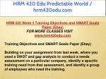 hrm 420 edu predictable world hrm420edu com 30