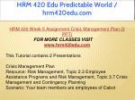 hrm 420 edu predictable world hrm420edu com 44