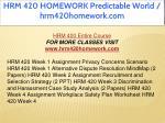 hrm 420 homework predictable world hrm420homework 1