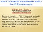 hrm 420 homework predictable world hrm420homework 10