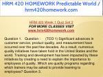 hrm 420 homework predictable world hrm420homework 11