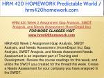 hrm 420 homework predictable world hrm420homework 13
