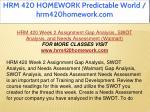 hrm 420 homework predictable world hrm420homework 14