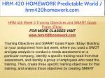 hrm 420 homework predictable world hrm420homework 30