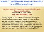 hrm 420 homework predictable world hrm420homework 31