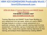 hrm 420 homework predictable world hrm420homework 32