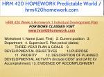 hrm 420 homework predictable world hrm420homework 39
