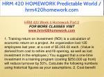 hrm 420 homework predictable world hrm420homework 40
