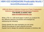 hrm 420 homework predictable world hrm420homework 41
