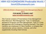 hrm 420 homework predictable world hrm420homework 44