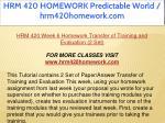 hrm 420 homework predictable world hrm420homework 53