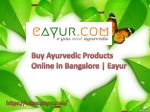 buy ayurvedic products online in bangalore eayur