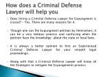 how does a criminal defense lawyer will help you