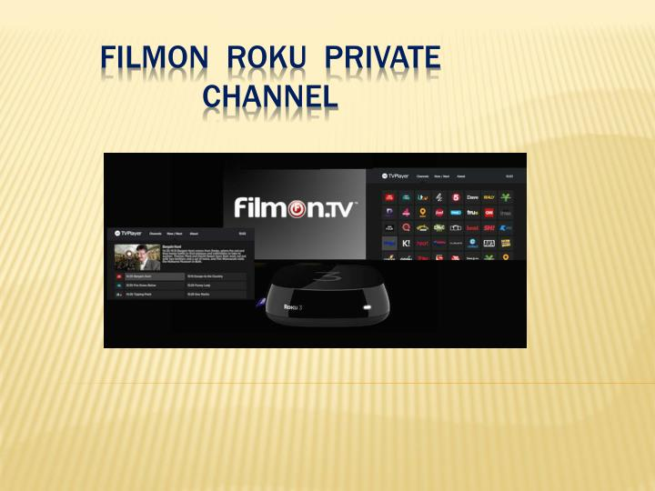 f il mon roku private channel n.