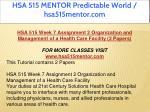 hsa 515 mentor predictable world hsa515mentor com 15